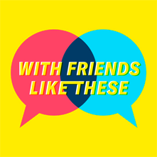 friends-like-these.png