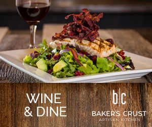 Baker's Crust Wine and Dine ad 1